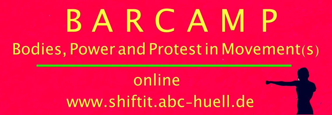 Logo Bodies, Power and Protest in Movement(s) – Bewegungsbarcamp